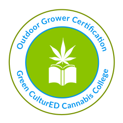 Outdoor Grower Certification by Green CulturED Cannabis College